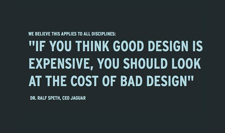 If-you-think-good-design-is-expensive-you-should-look-at-the-cost-of-bad-design