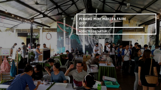 Inspiring stories from the Makers Faire 2017 Penang